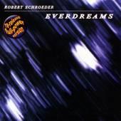 SCHROEDER ROBERT  - CD EVERDREAMS