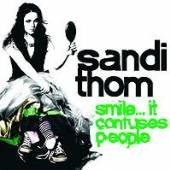 THOM SANDI  - CD SMILE...IT CONFUSES PEOPLE