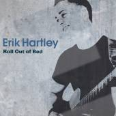 HARTLEY ERIK  - CD ROLL OUT OF BED
