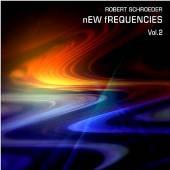 SCHROEDER ROBERT  - CD NEW FREQUENCIES VOL 2