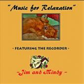 JIM AND MINDY  - CD MUSIC FOR RELAXAT..