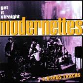 MODERNETTES  - CD GET IT STRAIGHT