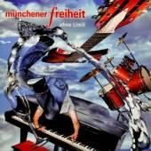 MUNCHENER FREIHEIT  - CD OHNE LIMIT