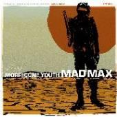 MORRICONE YOUTH  - VINYL MAD MAX -COLOURED- [VINYL]