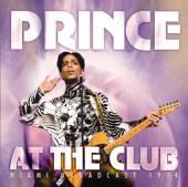 PRINCE  - CD AT THE CLUB
