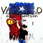 WATSON AARON  - CD VAQUERO