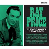 PRICE RAY  - CD PLEASE DON'T LEAVE ME