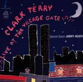 TERRY CLARK  - CD LIVE AT THE VILLAGE GATE