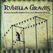 RUBELLA GRAVES  - CD EVERYTHING'S BEAU..