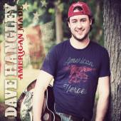 DAVE HANGLEY  - CD AMERICAN MADE