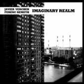 NEMETH FERENC / VERCHER JAVIER  - CD IMAGINARY REALM