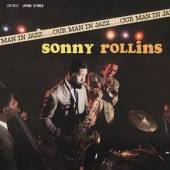 ROLLINS SONNY  - CD OUR MAN IN JAZZ