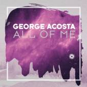 ACOSTA GEORGE  - CD ALL OF ME