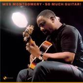 MONTGOMERY WES  - VINYL SO MUCH GUITAR! -HQ- [VINYL]