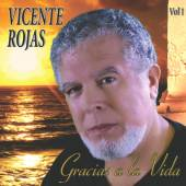 VICENTE ROJAS  - CD GRACIAS A LA VIDA, VOL. 1