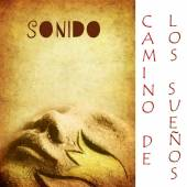 SONIDO  - CD CAMINO DE LOS SUENOS