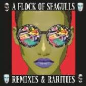 A FLOCK OF SEAGULLS  - CD REMIXES & RARITIES