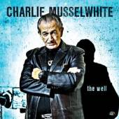 MUSSELWHITE CHARLIE  - CD WELL