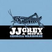 GREY JJ & MOFRO  - CD GEORGIA WARHORSE