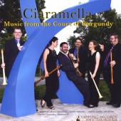CIARAMELLA/GILBERT/GILBER  - CD MUSIC FROM THE COURT