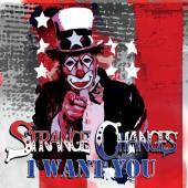 STRANGE CHANGES  - CD I WANT YOU