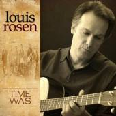 ROSEN LOUIS  - CD TIME WAS