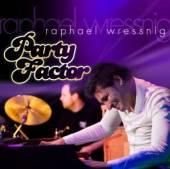 WRESSNIG RAPHAEL  - CD PARTY FACTOR