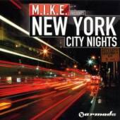 M.I.K.E.  - CD NEW YORK CITY NIGHTS