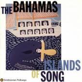 VARIOUS  - CD BAHAMAS-ISLANDS OF SONG