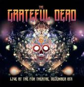 GRATEFUL DEAD  - 3xCD LIVE AT THE FOX..