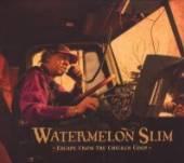 WATERMELON SLIM  - CD ESCAPE FROM THE CHICKEN..