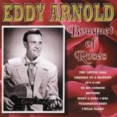 ARNOLD EDDY  - CD BOUQUET OF ROSES