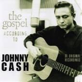 CASH JOHNNY  - CD GOSPEL ACCORDING TO JOHNNY CASH