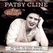 CLINE PATSY  - CD FOR ALWAYS