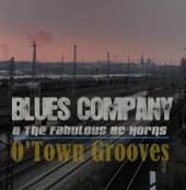 BLUES COMPANY  - CD O'TOWN GROOVES 2010
