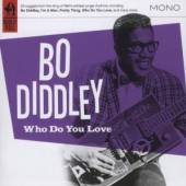 DIDDLEY BO  - CD WHO DO YOU LOVE?