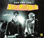 SEX PISTOLS  - 2xCD RAW AND LIVE