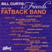 FATBACK BAND  - CD BILL CURTIS & FRIENDS WITH FAT