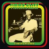 JIMMY CLIFF & THE ROOTS RADICS  - CD LIVE IN CHICAGO