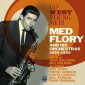 FLORY MED & HIS ORCHESTR  - CD GO WEST YOUNG FLORY!
