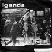 IGANDA  - VINYL 7-MARK OF SLAVERY [VINYL]
