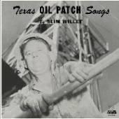 WILLET SLIM  - VINYL TEXAS OIL.. -COLOURED- [VINYL]