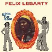 LEBARTY FELIX  - VINYL GIRLS FOR SALE [VINYL]
