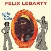 LEBARTY FELIX  - CD GIRLS FOR SALE
