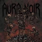 AURA NOIR  - VINYL OUT DO DIE (DE..