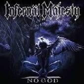 INFERNAL MAJESTY  - VINYL NO GOD -COLOURED- [VINYL]