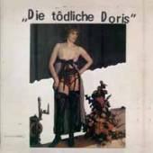 DIE TODLICHE DORIS  - VINYL DIE TODLICHE DORIS [VINYL]