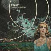 EISLEY  - VINYL I'M ONLY DREAMING [VINYL]