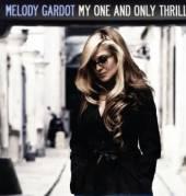 GARDOT MELODY  - VINYL MY ONE AND ONLY THRILL [VINYL]