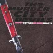 MURDER CITY DEVILS  - VINYL EMPTY BOTTLE BROKEN HEART [VINYL]